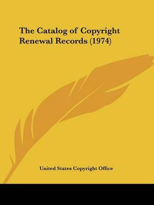 The Catalog of Copyright Renewal Records (1974) by United States Copyright Office image