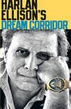 Harlan Ellison's Dream Corridor: Volume 2 by Harlan Ellison
