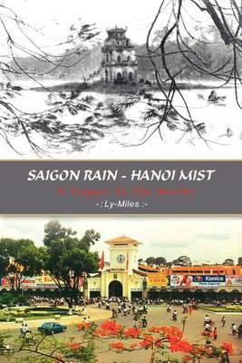 Saigon Rain - Hanoi Mist: A Trigger to the World! by Ly-Miles image