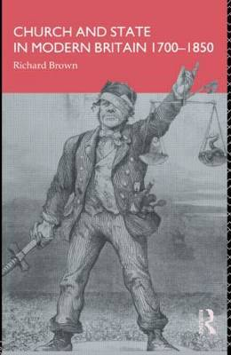 Church and State in Modern Britain 1700-1850 by Richard Brown image
