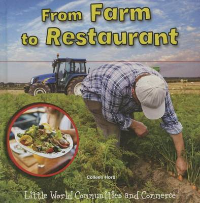 From Farm to Restaurant by Colleen Hord