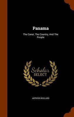 Panama by Arthur Bullard
