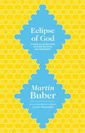Eclipse of God by Martin Buber