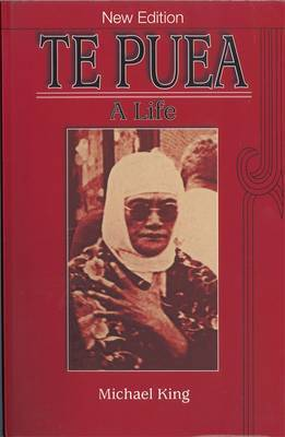 Te Puea: A Life by Michael King