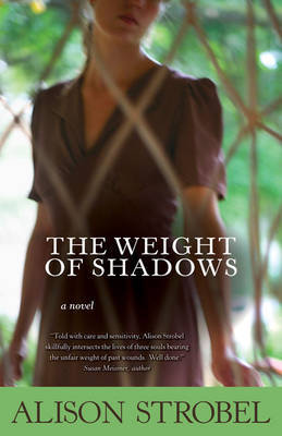 The Weight of Shadows by Alison Strobel image