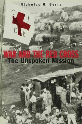 War and the Red Cross by Nicholas O. Berry