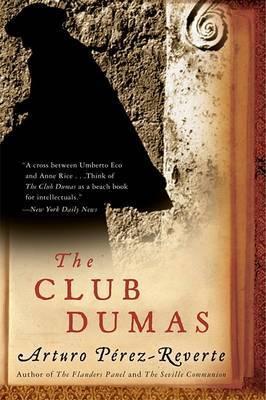 The Club Dumas by Arturo Perez-Reverte