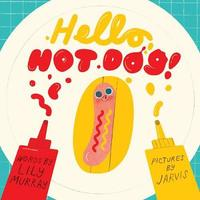 Hello, Hot Dog by Lily Murray image