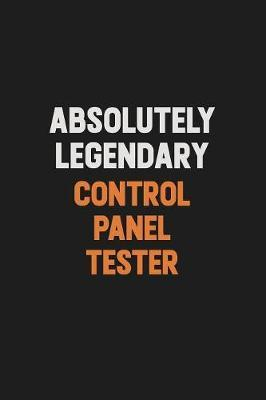 Absolutely Legendary Control Panel Tester by Camila Cooper
