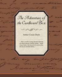 The Adventure of the Cardboard Box by Sir Arthur Conan Doyle, Sir image