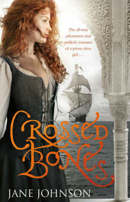Crossed Bones by Jane Johnson