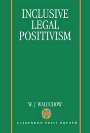 Inclusive Legal Positivism by W.J. Waluchow image