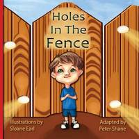 Holes in the Fence -By Peter Shane by Peter Shane