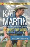 Against the Wind: Savior in the Saddle by Kat Martin