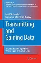 Transmitting and Gaining Data by Rudolf Ahlswede