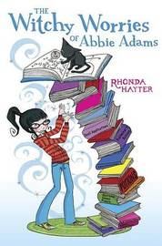The Witchy Worries of Abbie Adams by Rhonda Hayter image