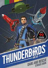 Thunderbirds Are Go: Dare and Rescue Sticker Book
