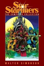 Star Slammers The Complete Collection by Walter Simonson