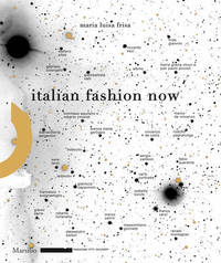 Italian Fashion Now by Maria Luisa Frisa