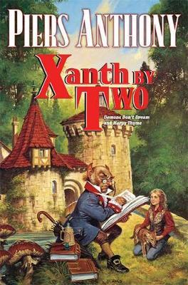 Xanth by Two: Demons Don't Dream and Harpy Thyme by Piers Anthony
