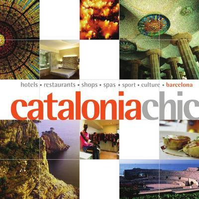 Catalonia Chic by Sarah Andrews
