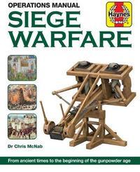 Siege Warfare Manual by Chris McNab image