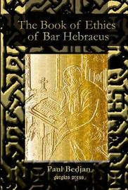 The Book of Ethics of Bar Hebraeus by Bar Hebraeus image