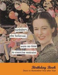 Anne Taintor Birthday Book by Anne Taintor