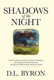 Shadows of the Night by D.L. Byron