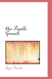 Une Pupille Genante by Roger Dombre image
