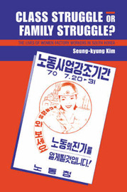 Class Struggle or Family Struggle? by Seung-kyung Kim