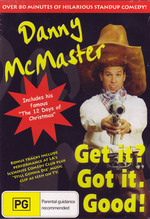 Danny McMaster - Get It? Got It. Good! on DVD
