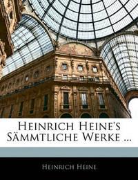 Heinrich Heine's Smmtliche Werke ... by Heinrich Heine image