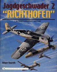 "Jagdgeschwader 2 ""Richthofen"": by Holger Nauroth"