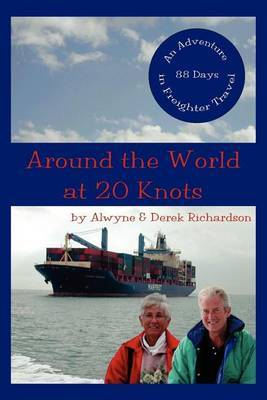 Around the World at 20 Knots by Alwyne Richardson image