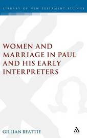 Women and Marriage in Paul and His Early Interpreters by Gillian Beattie image
