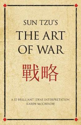 Sun Tzu's The Art of War by Karen McCreadie