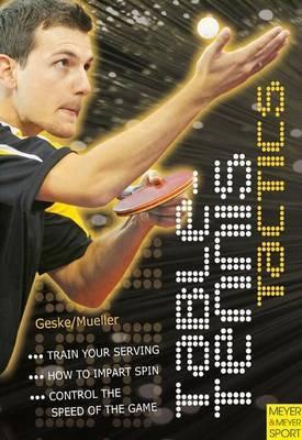 Table Tennis Tactics by Klaus-M Geske