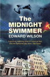 The Midnight Swimmer by Edward Wilson