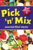 Pick 'n' Mix: Assorted Kiwi Stories. Volume 1