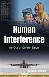 Human Interference by Donald L. Reavis