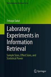 Laboratory Experiments in Information Retrieval by Tetsuya Sakai image