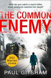 The Common Enemy by Paul Gitsham