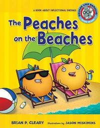 #7 the Peaches on the Beaches by Brian P Cleary