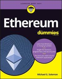 Ethereum For Dummies by Michael G Solomon