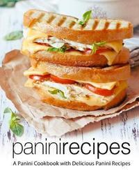 Panini Recipes by Booksumo Press
