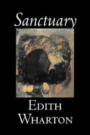Sanctuary by Edith Wharton image