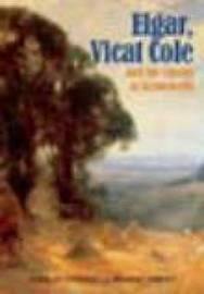 Elgar, Vicat Cole and the Ghosts of Brinkwells by Carol Fitzgerald image