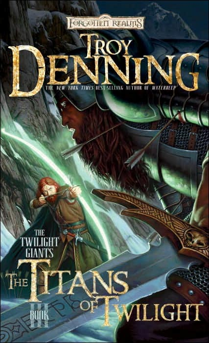 Forgotten Realms: The Titan of Twilight (Twilight Giants #3) by Troy Denning