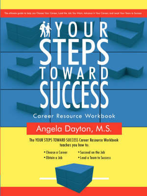 Your Steps Toward Success by Angela Dayton